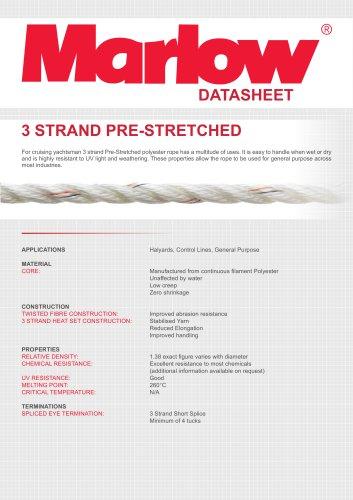3 STRAND PRE-STRETCHED