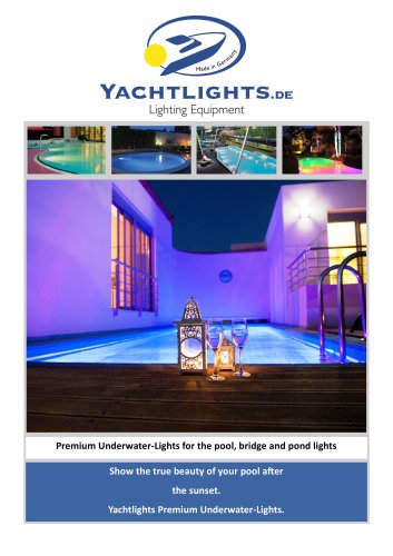 Leave your jetty, garden pond or swimming pool at night Bright and colorful enlighten the Yachtlights Underwater light Lagoa ..
