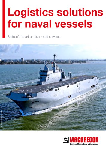 Logistics solutions for naval vessels