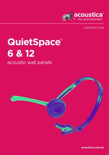 QuietSpace® 6 & 12