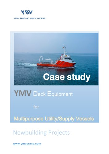 YMV Case Study: Deck Equipment for Multipurpose Utility/Supply Vessel